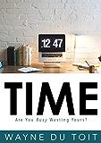 时间:你忙着浪费你的时间吗?