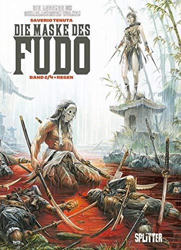 Die Maske des Fudo. Band 2: Regen