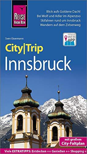 Reise Know-How CityTrip Innsbruck: Reiseführer mit Stadtplan und kostenloser Web-App