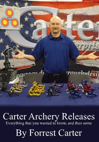 Carter Archery Releases, Everything you wanted to know, and then some.