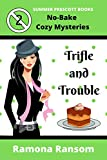 Trifle and Trouble (No-Bake Cozy...