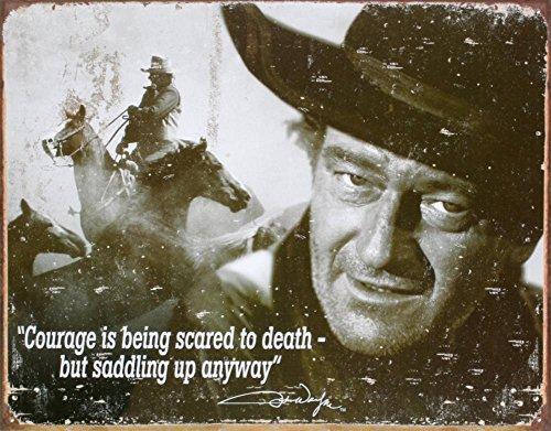 John Wayne Tin Metal Sign : Courage