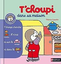 T'choupi dans sa maison (12) (Histoire à deux voix) (French Edition)
