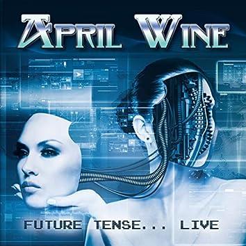 Future Tense... Live In Toronto 21 Nov 82 (Remastered)