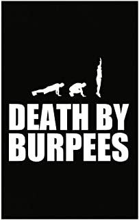 Stuch Strength Funny Weight Loss - Death by Burpees - Work Out Intensity Humor - Poster