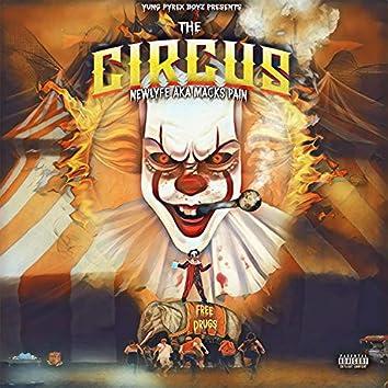 The Circus (feat. NewLyfe Aka Macks Pain)