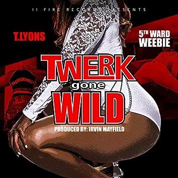 Twerk Gone Wild