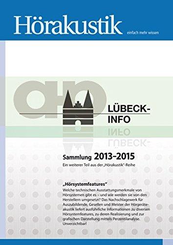 Lübeck-Info Sammlung 2013-2015: Ein weiterer Teil aus der Hörakustik-Reihe. Hörsystemfeatures.