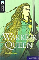 Oxford Reading Tree TreeTops Reflect: Oxford Level 20: Warrior Queen