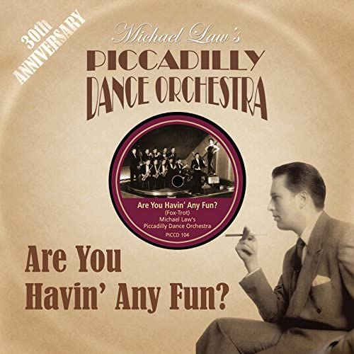 Michael Law's Piccadilly Dance Orchestra