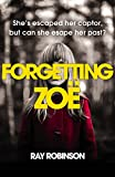 Forgetting Zoe (English Edition)