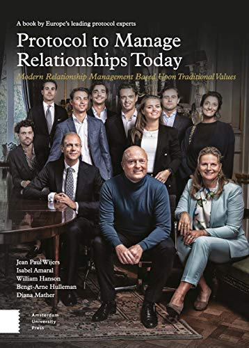 Protocol to Manage Relationships Today: Modern Relationship Management Based upon Traditional Values