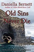 Old Sins Never Die: An Emmeline Kirby & Gregory Longdon Mystery