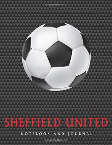Sheffield United: Daily Diary / journal / notebook to write in and recording your thoughts.
