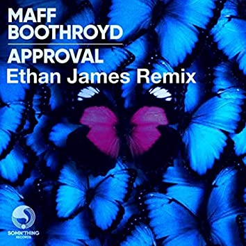 Approval (Ethan James Remix)