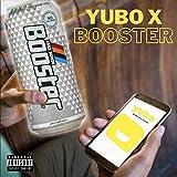 YUBO X BOOSTER [Explicit]