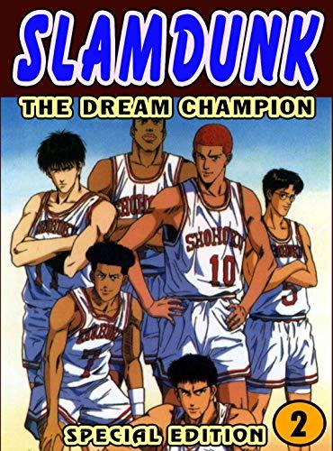 The Dream Champion: Book 2 - The Dream Champion Manga Graphic Romance (English Edition)