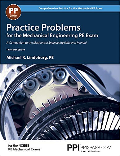 PPI Practice Problems for the Mechanical Engineering PE Exam, 13th Edition (Paperback) – Comprehen