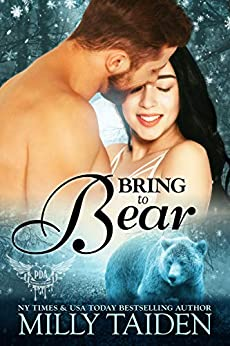 Bring to Bear (Paranormal Dating Agency Book 24) by [Milly Taiden]