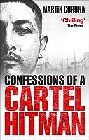 Confessions of a Cartel Hitman