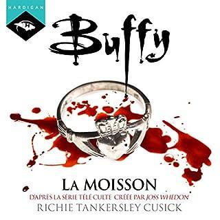 La moisson     Buffy 1              De :                                                                                                                                 Richie Tankersley Cusick                               Lu par :                                                                                                                                 Claire Guyot                      Durée : 2 h et 56 min     27 notations     Global 4,0