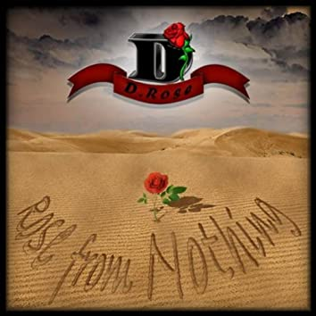 ROSE FROM NOTHING, VOL 1. MIXTAPE