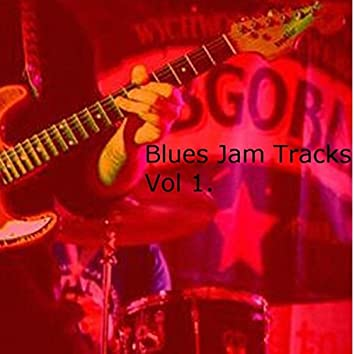Blues Jam Tracks, Vol. 1