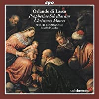 Prophetiae Sibyllarum / Christmas Motets by LASSO ORLANDO DI (2010-02-23)