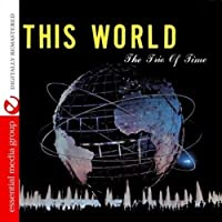 This World (Johnny Kitchen Presents the Trio of Ti