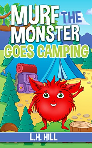 Murf the Monster Goes Camping (English Edition)