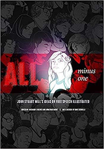 All Minus One: John Stuart Mill's Ideas on Free Speech Illustrated (English Edition)