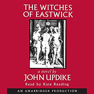 The Witches of Eastwick     A Novel              Autor:                                                                                                                                 John Updike                               Sprecher:                                                                                                                                 Kate Reading                      Spieldauer: 12 Std. und 9 Min.     11 Bewertungen     Gesamt 4,0