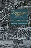 The Anabaptist Story: An...