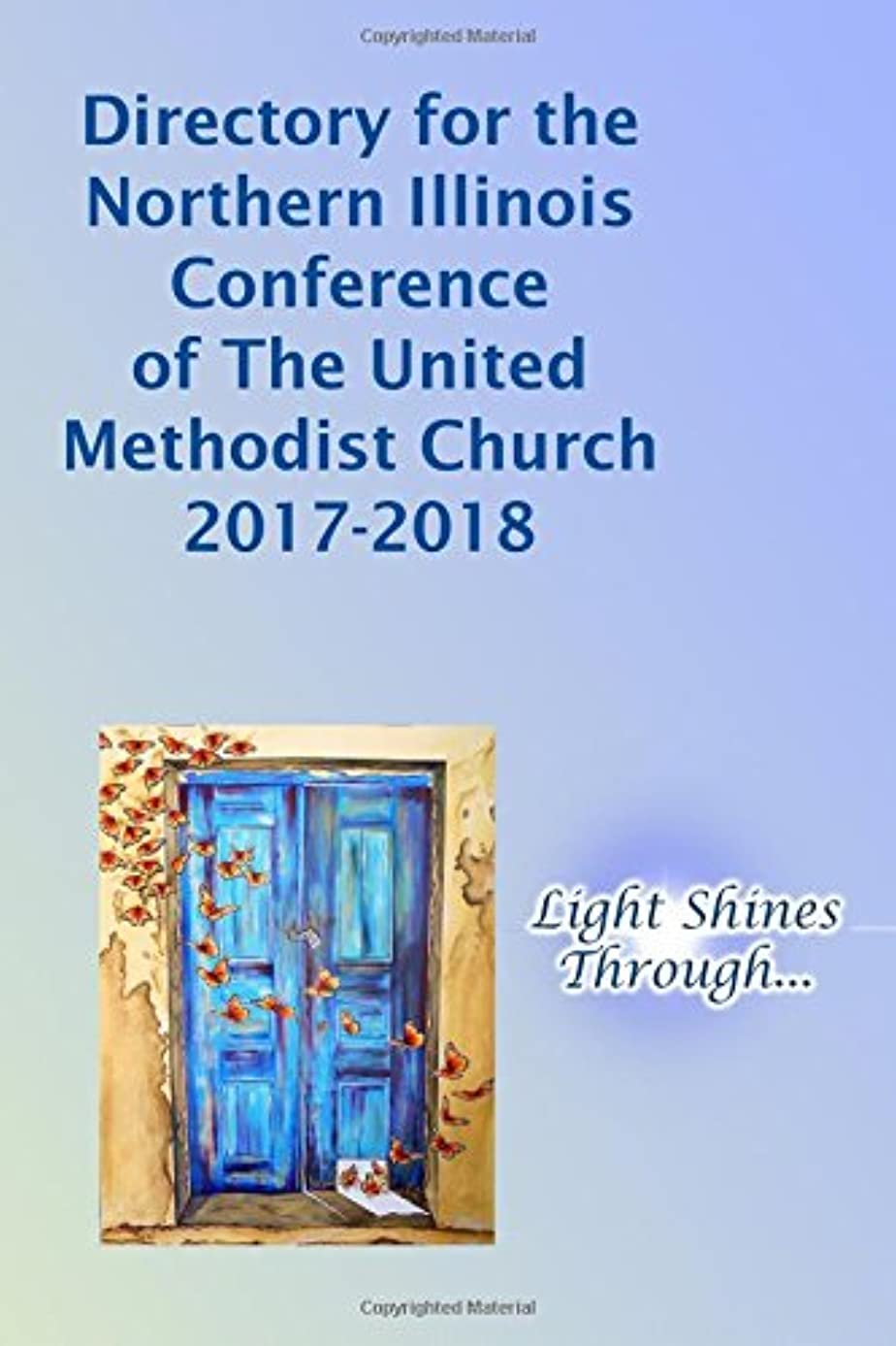 Directory for The Northern Illinois Conference Of The United Methodist Church 2017-2018