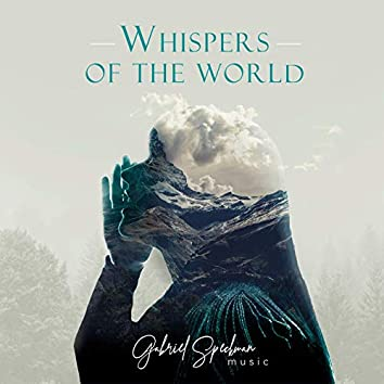 Whispers of the World (Relaxation)