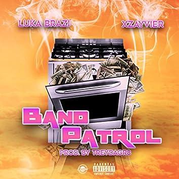 Band Patrol (feat. Xzayvier)