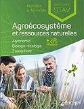 Agroécosystème et ressources naturelles 1re et Tle Bac technologique STAV