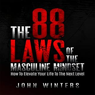The 88 Laws of the Masculine Mindset: How to Elevate Your Life to the Next Level audiobook cover art