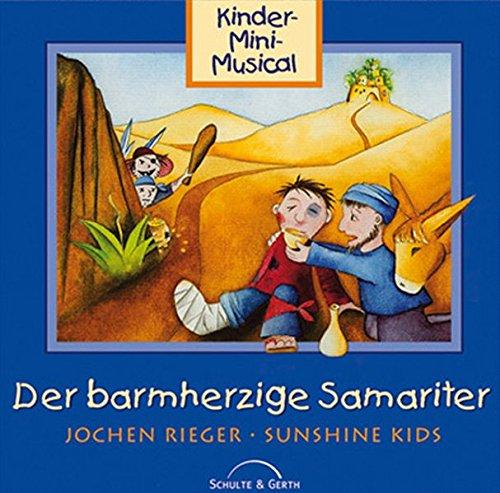 CD Der barmherzige Samariter (mit Playback): Kinder-Mini-Musical mit Playback.