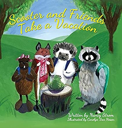 Scooter and Friends Take a Vacation