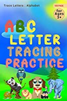 Abc Letter Tracing Practice: Alphabet Handwriting Practice workbook for kids: Preschool writing Workbook with Sight words for Pre K, Kindergarten and Kids Ages 3-5. ABC print handwriting book