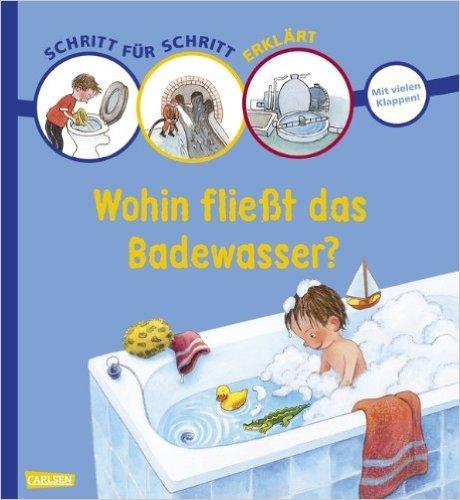 Schritt für Schritt erklärt: Wohin fließt das Badewasser? ( Oktober 2011 )
