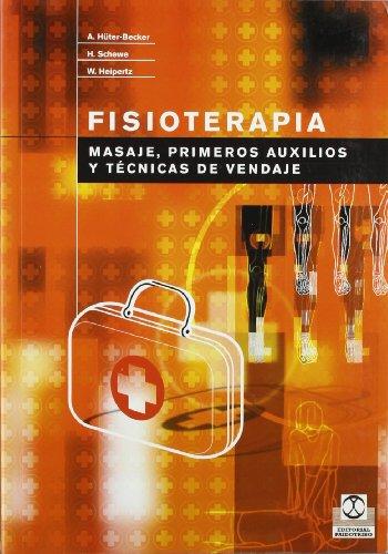 Fisioterapia. Masajes, primeros auxilios y técnicas de vendaje (Bicolor) (Medicina)