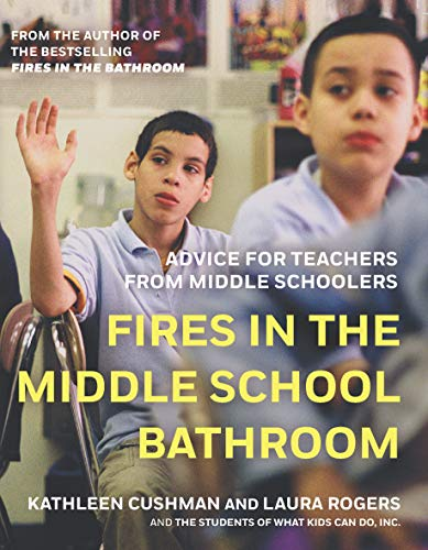 Fires In The Middle School Bathroom Advice For Teachers From Middle Schoolers