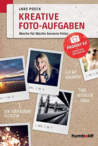 Kreative Foto-Aufgaben: Woche für Woche bessere Fotos. Projekt 52 - Dein Foto der Woche (humboldt - Freizeit & Hobby)