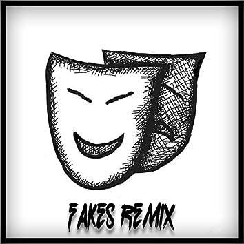 Fakes (Remix)