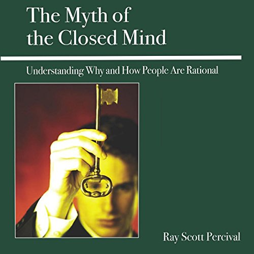 The Myth of the Closed Mind audiobook cover art