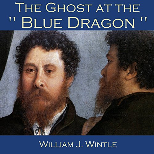 The Ghost at the Blue Dragon audiobook cover art