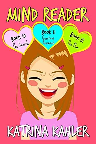 Mind Reader: Part 4 - Books 10, 11 & 12: Books for Girls 9 - 12