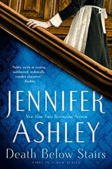 Death Below Stairs (A Below Stairs Mystery Book 1) by [Jennifer Ashley]
